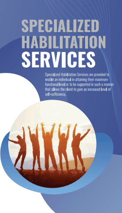 SPECIALIZED HABILITATION SERVICES by STRiVE 1